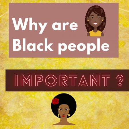 11-19 Why are Black people important_